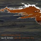 mark berube and the patriotic few - what the boat gave the river CD 2008 redux used mint