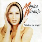 monica naranjo - palabra de mujer CD 1997 sony latin used mint