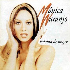 monica naranjo - palabra de mujer CD 1997 sony latin used mint