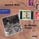 william topley - spanish wells CD 1999 mercury used mint