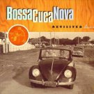 Bossa Cuca Nova - Revisited Classics CD 1998 cucamonga used mint