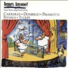 tenors anyone? great tenors sing pop favorites - carreras domingo pavarotti patinkin CD 1991 sony