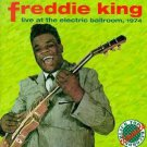 freddie king - live at the electric ballroom 1974 CD 1996 black top 14 tracks used mint