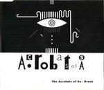 acrobats of sa - bruno CD single 1993 taos 3 tracks used mint