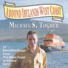 michael s togher - around irelands west coast CD lough neagh 12 tracks used mint