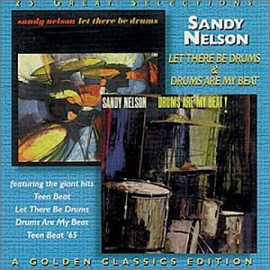 sandy nelson - let there be drums & drums are my beat CD 1997 collectables 25 tracks