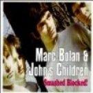 marc bolan & john's children - smashed blocked! CD 1998 purple pyramid 17 tracks used mint