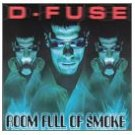 d-fuse - roomful of smoke CD 1999 damage records 22 tracks used