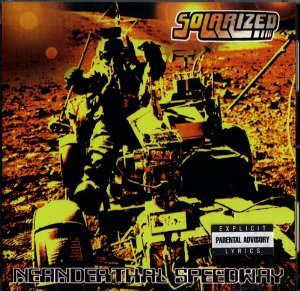 solarized - neanderthal speedway CD 1999 man's ruin used mint