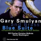 gary smulyan and brass - blue suite CD 1999 criss cross 8 tracks used mint