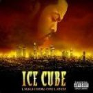 ice cube - laugh now cry later CD 2006 lench mob records 20 tracks used mint