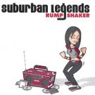 suburban legends - rump shaker CD 2003 suburban legends 11 tracks used mint