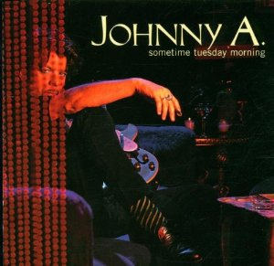 johnny a - sometime tuesday morning CD 1999 aglaophone records 12 tracks used mint