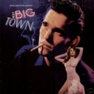big town - original motion picture soundtrack CD 1987 atlantic 10 tracks used mint