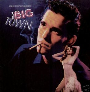 big town - original motion picture soundtrack CD 1987 atlantic 10 tracks used mint