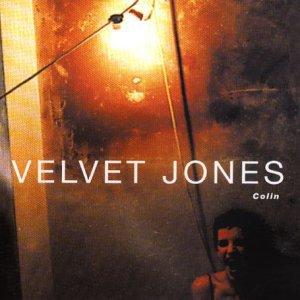 velvet jones - colin CD 1998 naked 12 tracks used mint