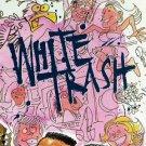 white trash - white trash CD 1991 elektra 13 tracks used mint