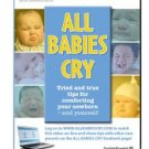 all babies cry - tried and true tips for comforting your newborn (and yourself) DVD 2011 vida health