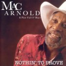 mac arnold & plate full o' blues - nothin' to prove CD plantation 10 tracks used mint