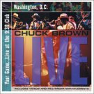 chuck brown - your game ... live at the 9:30 club washington D.C. CD 2001 raw venture