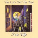 nate tiffe - cat's out of the bag CD 1994 extreme music 9 tracks used mint