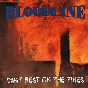 bloodline - can't rest on the times CD 1992 cargo 10 tracks used mint