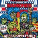 a tribute to ramones - we're a happy family CD 2003 sony limited edition 16 tracks new