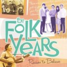 folk years - reason to believe - various artists CD 2-discs 2002 time life universal 30 tracks new