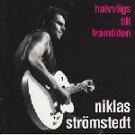 niklas stromstedt - Halvvags Till Framtiden CD 1992 metronome 12 tracks used mint