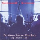 taisbeanaidh revelations - gaelic college pipe band cape breton island CD 1994 12 tracks used mint