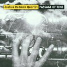 joshua redman quartet - passage of time CD 2001 warner 8 tracks used mint