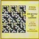 fred fried with steve laspina and billy drummond - infantry of leaves CD 2001 ballet tree used