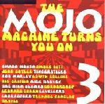 mojo machine turns you on 3 - various artists CD 15 tracks used mint