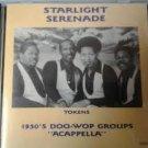 "starlight serenade volume 1 - 1950's doo-wop groups ""acappella"" CD 28 tracks"