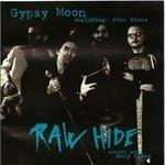 raw hide - gypsy moon CD 1997 ideja yugoslavia 12 tracks used mint