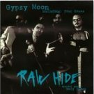 raw hide - gypsy moon CD 1997 ideja yugoslavia 12 tracks used mint