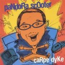 pandora scooter - carpe dyke CD original issue by dave muha 2004 19 tracks used mint