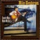 mike henderson - country music made me do it CD RCA 10 tracks used mint