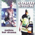 south click - nothin but drama CD 1995 poser triad 13 tracks used mint