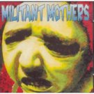 militant mothers - man made mad clones CD papasuahua 11 racks used mint