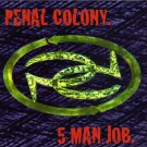 penal colony - 5 man job CD 1995 cleopatra used mint