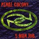 penal colony - 5 man job CD 1995 cleopatra used mint
