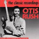 otis rush - classic recordings CD 1990 charly france 22 tracks used mint