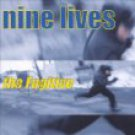 nine lives - the fugitive CD 2001 too damn hype 15 tracks used mint