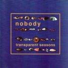 nobody - transparent seasons CD 1999 world serpent UK 13 tracks used mint