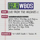 92.9 WBOS live from the archives 2 - various artists CD 2004 rounder 13 tracks used