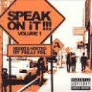 speak on it!!! volume 1 mixed & hosted by felli fel CD 2002 artist direct 15 tracks new