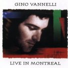 gino vannelli - live in montreal CD 1991 vie BMG 13 tracks used mint