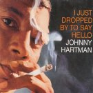johnny hartman - i just dropped by to say hello CD 1996 grp 11 tracks used mint