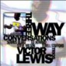 victor lewis - three way conversations CD 1997 red records italy 10 tracks used mint